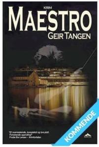Se etter krimromanen Maestro i Januar. Den er forrykende flott skrevet av verdens rauseste fyr, som virkelig kan krim.